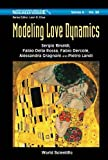 img - for Modeling Love Dynamics (World Scientific Series on Nonlinear Science, Series A) book / textbook / text book