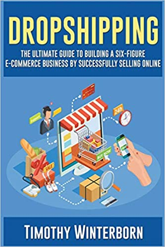 Buy Dropshipping: The Ultimate Guide to Building a Six-figure E