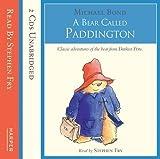 A Bear Called Paddington: Complete & Unabridged by Bond, Michael on 01/11/2005 Unabridged edition