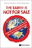 img - for The Earth Is Not for Sale: A Path Out of Fossil Capitalism to the Other World That is Still Possible book / textbook / text book