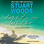 Dead in the Water: Stone Barrington, Book 3 | Stuart Woods