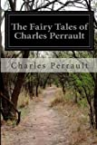 The Fairy Tales of Charles Perrault, Charles Perrault, 1497453321