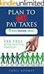 Plan to Not Pay Taxes: Tax Free Activ...