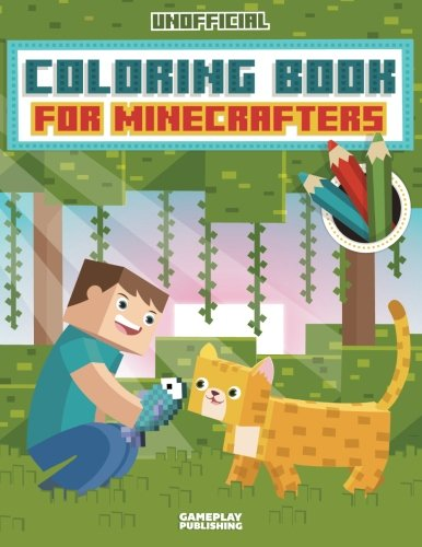 Coloring Book For Minecrafters: An Unofficial Gamer's Adventure
