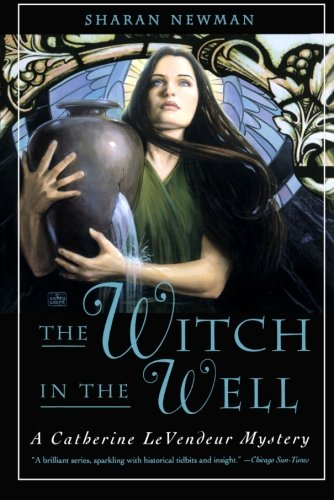 Download The Witch in the Well: A Catherine LeVendeur Mystery pdf epub