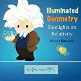 img - for Illuminated Geometry: Sidelights on Relativity book / textbook / text book