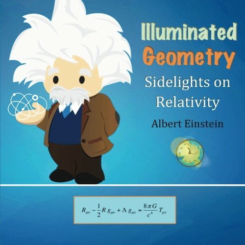 Illuminated Geometry: Sidelights on Relativity