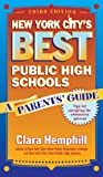 New York City's Best Public High Schools, Clara Hemphill, 080774820X