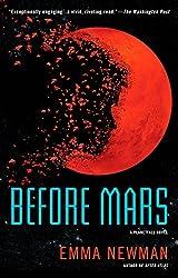 Before Mars (A Planetfall Novel) Kindle Edition by Emma Newman