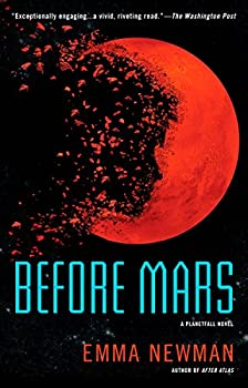 Before Mars (A Planetfall Novel) Kindle Edition by Emma Newman