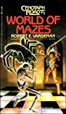 World of Mazes, Robert E. Vardeman, 0441910319
