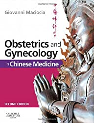 Obstetrics and Gynecology in Chinese Medicine