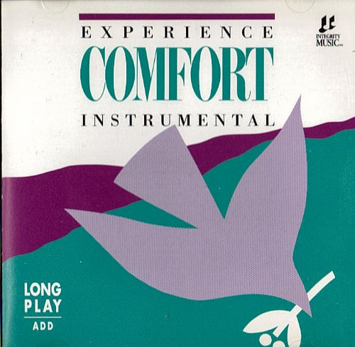 Experience Comfort Instrumental by Integrity Music