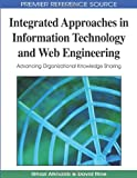 Integrated Approaches in Information Technology and Web Engineering, Ghazi Alkhatib, 1605664189