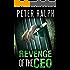 Revenge Of The CEO: White Collar Crime Financial Thriller