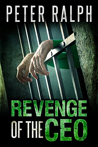 Book: Revenge Of The CEO by Peter Ralph