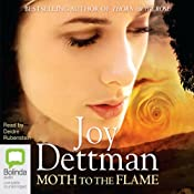 Moth to the Flame | Joy Dettman