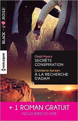 Secrete Conspiration A La Recherche D Adam Une Etrange