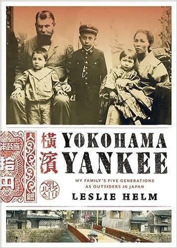 Yokohama Yankee: My Family's Five Generations as Outsiders