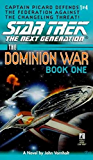 The Dominion Wars: Book 1: Behind Enemy Lines (Star Trek: The Next Generation)