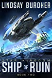 Ship of Ruin (Star Kingdom Book 2)