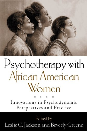 Search : Psychotherapy with African American Women: Innovations in Psychodynamic Perspectives and Practice