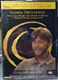 James Arthur Ray Life Global Coherence Howard Martin by Howard Martin