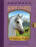 Horse Diaries #4: Maestoso Petra (Horse Diaries series)