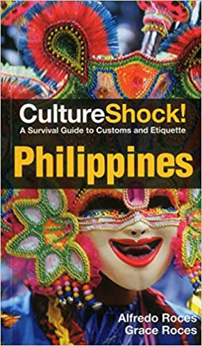 d988cfa4697 Philippines  A Survival Guide to Customs and Etiquette  Alfredo Roces