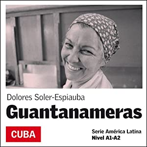 Guantanameras [Girls from Guantanamo] Audiobook