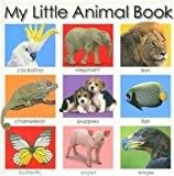 My Little Animal Book, Jo Rigg and Roger Priddy, 0312498071