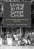 Living in the Great Circle, in the Grande Ronde, June Olson, 146750260X