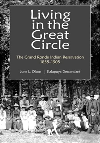 Living in the Great Circle: The Grand Ronde Indian
