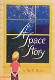 A Space Story, Karla Kuskin, 0060235411