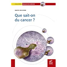 Que sait-on du cancer? (Bulles de sciences) (French Edition)