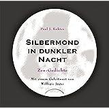Silbermond in dunkler Nacht: Zen-Gedichte