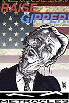 Raise the Gipper! by [Barnes, John]