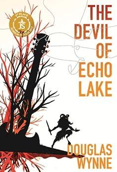 The Devil of Echo Lake by [Wynne, Douglas]