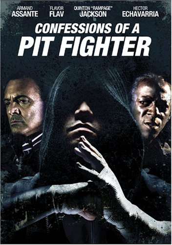 Confessions Of A Pit Fighter (Confessions Of A Pit Fighter)