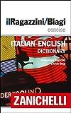 img - for il Ragazzini/Biagi Concise Italian-English Dictionary / Dizionario Italiano-Inglese (Italian Edition) book / textbook / text book