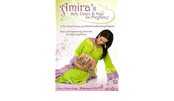 Amiras Belly Dance & Yoga For Pregnancy Prenatal Exercise ...