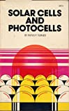 Solar Cells and Photocells, Rufus P. Turner, 0672217112
