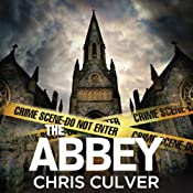 The Abbey: Detective Ash Rashid, Book 1 | Chris Culver