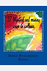 27 Mystical and musing ways to wellness Paperback