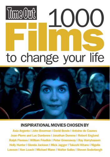 Time Out 1000 Films to Change Your Life (Time Out Guides)