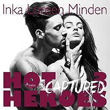 Captured (Hot Heroes 3) Hörbuch von Inka Loreen Minden Gesprochen von: Mercedes Mendez