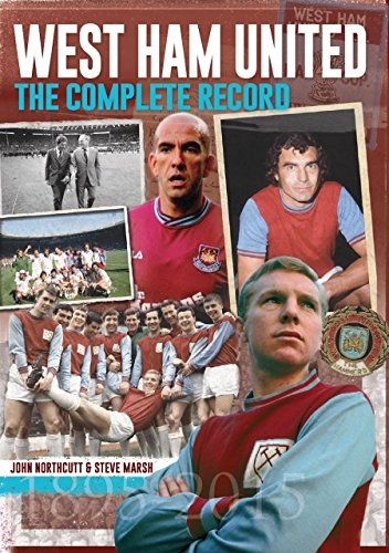 West Ham: The Complete Record (West Ham United Football Club)