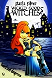 Hexed and Dangerous (Wicked Good Witches  Book 9) by  Starla Silver in stock, buy online here