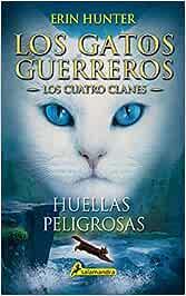 Huellas peligrosas Los Gatos Guerreros   Los Cuatro Clanes
