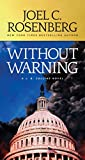 Product picture for Without Warning: A J.B. Collins Novel by Joel C. Rosenberg